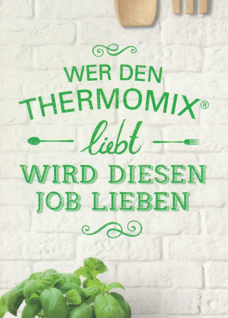Wer den Thermomix liebt, wird diesen Job lieben